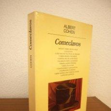 Libros de segunda mano: ALBERT COHEN: COMECLAVOS (ANAGRAMA, 1989) PRIMERA EDICIÓN. MUY RARO.. Lote 218382853
