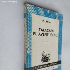 Libros de segunda mano: ZALACAIN EL AVENTURERO. PIO BAROJA. COLECCION AUSTRAL Nº 346. ESPASA CALPE. TDK518. Lote 218505537