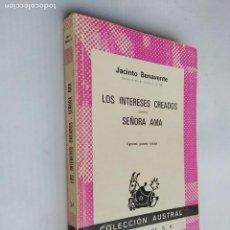 Libros de segunda mano: LOS INTERESES CREADOS. SEÑORA AMA. JACINTO BENAVENTE. COLECCION AUSTRAL Nº 34. TDK518. Lote 218505755