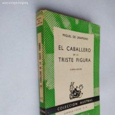 Libros de segunda mano: EL CABALLERO DE LA TRISTE FIGURA. - MIGUEL DE UNAMUNO. COLECCIÓN AUSTRAL Nº 417. ESPASA CALPE TDK518. Lote 218542028