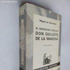 Libros de segunda mano: DON QUIJOTE DE LA MANCHA. MIGUEL CERVANTES. COLECCION AUSTRAL ESPASA CALPE Nº 150. TDK518. Lote 218543293