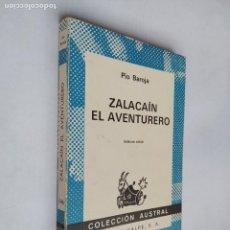 Libros de segunda mano: ZALACAIN EL AVENTURERO. PIO BAROJA. COLECCION AUSTRAL Nº 346. ESPASA CALPE. TDK518. Lote 218543677