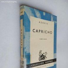 Libros de segunda mano: CAPRICHO. AZORÍN. COLECCIÓN AUSTRAL Nº 380. ESPASA CALPE. TDK518. Lote 218543966