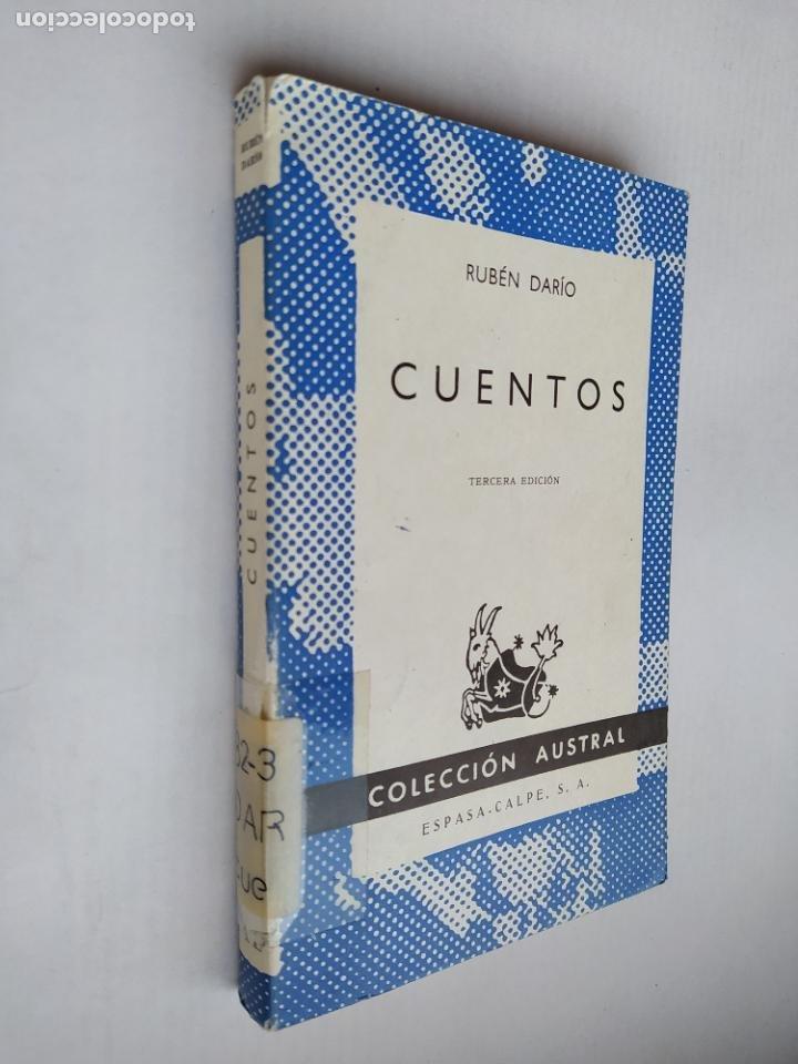 CUENTOS. RUBEN DARIO. COLECCION AUSTRAL ESPASA CALPE. TDK518 (Libros de Segunda Mano (posteriores a 1936) - Literatura - Narrativa - Clásicos)