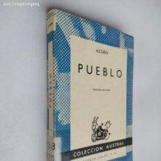 Libros de segunda mano: AZORÍN. PUEBLO. COLECCIÓN AUSTRAL Nº 910. ESPASA-CALPE. TDK518. Lote 218544391