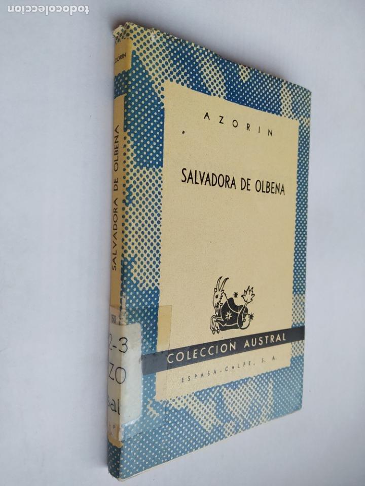 SALVADORA DE OLBENA. - AZORIN. - EDITORIAL ESPASA. COLECCION AUSTRAL Nº 1160. TDK518 (Libros de Segunda Mano (posteriores a 1936) - Literatura - Narrativa - Clásicos)