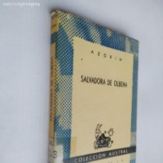 Libros de segunda mano: SALVADORA DE OLBENA. - AZORIN. - EDITORIAL ESPASA. COLECCION AUSTRAL Nº 1160. TDK518. Lote 218544588