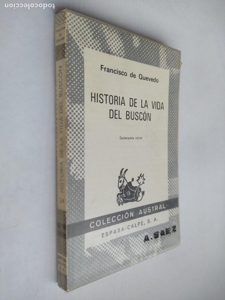 HISTORIA DE LA VIDA DEL BUSCÓN. FRANCISCO DE QUEVEDO. COLECCIÓN AUSTRAL Nº 24. TDK518 (Libros de Segunda Mano (posteriores a 1936) - Literatura - Narrativa - Clásicos)