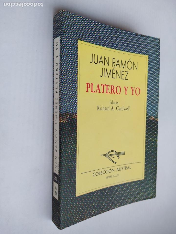 PLATERO Y YO. JUAN RAMON JIMENEZ. COLECCIÓN AUSTRAL Nº 58. ESPASA CALPE. TDK518 (Libros de Segunda Mano (posteriores a 1936) - Literatura - Narrativa - Clásicos)