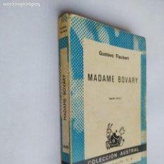 Libros de segunda mano: MADAME BOVARY. GUSTAVE FLAUBERT. COLECCIÓN AUSTRAL 1449. ESPASA CALPE. TDK518. Lote 218545087