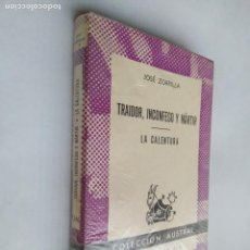 Libros de segunda mano: TRAIDOR, INCONFESO Y MARTIR - LA CALENTURA. JOSE ZORRILLA. COLECCIÓN AUSTRAL Nº 1346. TDK518. Lote 218545121