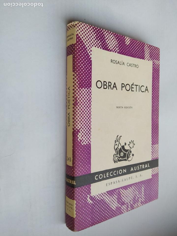 OBRA POÉTICA - ROSALIA DE CASTRO. COLECCION AUSTRAL ESPASA CALPE Nº 243. TDK518 (Libros de Segunda Mano (posteriores a 1936) - Literatura - Narrativa - Clásicos)