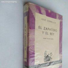 Libros de segunda mano: EL ZAPATERO Y EL REY. JOSE ZORRILLA. ESPASA CALPE. COLECCION AUSTRAL Nº 1339. TDK518. Lote 218545456