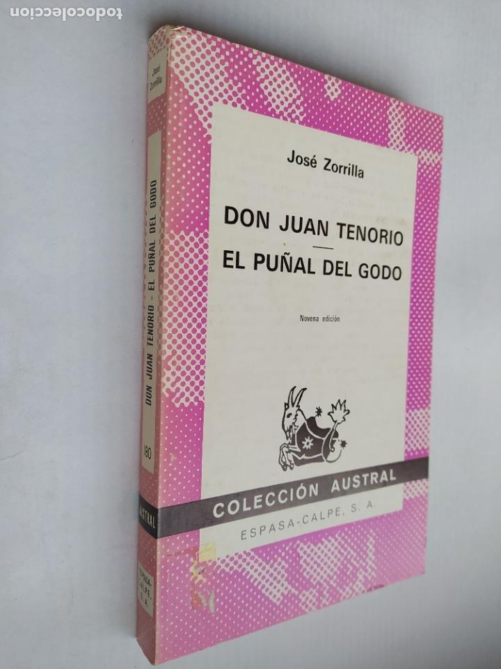 DON JUAN TENORIO. EL PUÑAL DEL GODO. JOSÉ ZORRILLA. ESPASA-CALPE. COLECCIÓN AUSTRAL N° 180. TDK518 (Libros de Segunda Mano (posteriores a 1936) - Literatura - Narrativa - Clásicos)