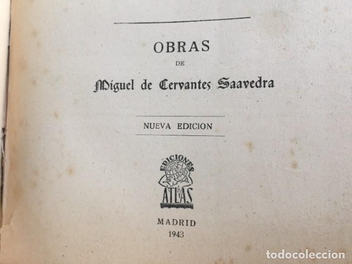 Libros de segunda mano: BIBLIOTECA DE AUTORES ESPAÑOLES. TOMO I. OBRA DE MIGUEL DE CERVANTES SAAVEDRA. ED. ATLAS. 1943. - Foto 9 - 218570238