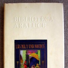 Libros de segunda mano: BIBLIOTECA COLECCIÓN ARALUCE. LAS MIL Y UNA NOCHES. ANAYA. Lote 218950862