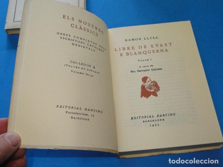 Libros de segunda mano: RAMON LLULL. - LLIBRE DE EVAST E BLANQUERNA . 4 VOL OBRA COMPLETA - Foto 2 - 219204948