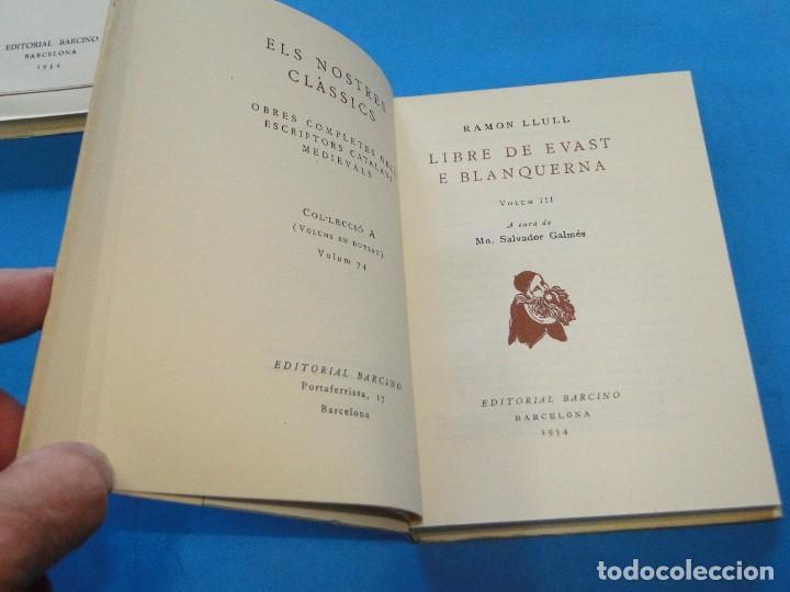Libros de segunda mano: RAMON LLULL. - LLIBRE DE EVAST E BLANQUERNA . 4 VOL OBRA COMPLETA - Foto 4 - 219204948