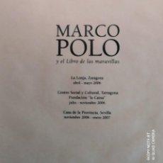 Libros de segunda mano: MARCO POLO Y EL LIBRO DE LAS MARAVILLAS. Lote 219907425