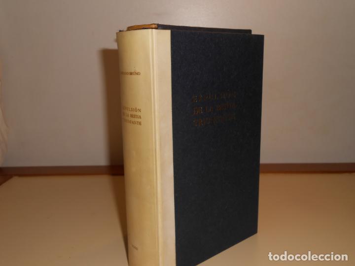 GIORDANO BRUNO , EXPULSIÓN DE LA BESTIA TRIUNFANTE , EDICIÓN LUJO (Libros de Segunda Mano (posteriores a 1936) - Literatura - Narrativa - Clásicos)