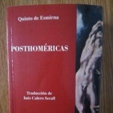 Libros de segunda mano: POSTHOMÉRICAS. QUINTO DE ESMIRNA.. Lote 221251867