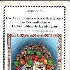 Libros de segunda mano: ARISTÓFANES : CUATRO OBRAS (CÁTEDRA, 1991). Lote 221324783