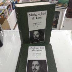 Libros de segunda mano: MARIANO JOSE DE LARRA ARTÍCULOS COMPLETOS (1828-1837) 2 TOMOS RBA INSTITUTO CERVANTES OBRA COMPLETA. Lote 221545140