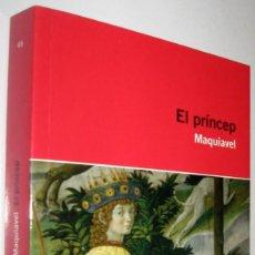 Libros de segunda mano: EL PRINCEP - MAQUIAVEL - EN CATALAN. Lote 221587525