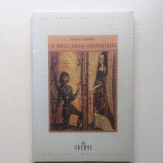 Libros de segunda mano: LA BELLA DAMA DESPIADADA. Lote 221740406