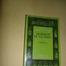 Libros de segunda mano: ARCIPRESTE DE TALAVERA O CORBACHO, ALFONSO MARTÍNEZ DE TOLEDO, ED. CASTALIA. Lote 221812571