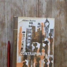 Libros de segunda mano: CONTRAPUNTO/ ALDOUS HUXLEY. Lote 221889772