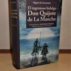 Libros de segunda mano: DON QUIJOTE DE LA MANCHA, ILUSTRADOR JOSÉ RAMÓN SÁNCHEZ · ANAYA, 2015 1ª. Lote 221919267