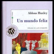 Libros de segunda mano: LAS 100 JOYAS DEL MILENIO. Nº 8. ALDOUS HUXLEY. UN MUNDO FELIZ. P. LUCIA ETXEBARRIA.. Lote 221940046