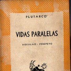Libros de segunda mano: AUSTRAL Nº 1148 : PLUTARCO - VIDAS. AGESILAO - POMPEYO (1952) 1ª EDICIÓN EN AUSTRAL. Lote 222035631