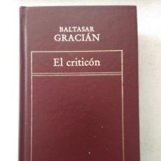 Libros de segunda mano: EL CRITICÓN/BALTASAR GRACIAN. Lote 222035712