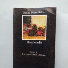 Libros de segunda mano: MISERICORDIA. BENITO PEREZ GALDOS. CATEDRA LETRAS HISPANICAS Nº 170. TDK542. Lote 222059433