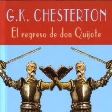 Libros de segunda mano: EL REGRESO DE DON QUIJOTE - G.K. CHESTERTON - VALDEMAR - EL CLUB DIÓGENES - 2004 - 388 PAGS. Lote 222128586