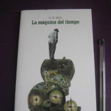 Libros de segunda mano: LA MAQUINA DEL TIEMPO - H.G. WELLS - EL PAIS - AVENTURAS. Lote 222396560