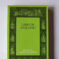 Libros de segunda mano: LIBRO DE APOLONIO CLASICOS CASTALIA 1987 1ª EDICIÓN CARMEN MONEDERO. Lote 222418602
