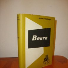 Libros de segunda mano: BEARN - LLORENÇ VILLALONGA - CLUB DELS NOVEL.LISTES, MOLT BON ESTAT, PRIMERA EDICIÓ: 1961. Lote 222709378