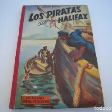 Libros de segunda mano: LOS PIRATAS DEL HALIFAX. Lote 222967952