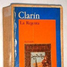 Libros de segunda mano: LA REGENTA POR LEOPOLDO ALAS CLARÍN DE EDICIONES AKAL EN MADRID 1985. Lote 24911656