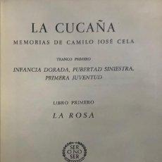 Libros de segunda mano: CAMILO JOSÉ CELA. LA CUCAÑA. MEMORIAS DE---. BARCELONA, 1959. 1ª EDICIÓN.. Lote 223365945