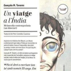 Libri di seconda mano: GONÇALO M. TAVARES. UN VIATGE A LÍNDIA. TRAD. PERE COMELLAS. PERISCOPI, 1A ED. ABRIL 2013.. Lote 223515411