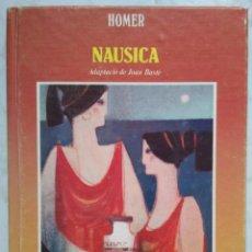 Libros de segunda mano: NAUSICA. HOMER. Lote 223735025