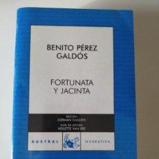 Libros de segunda mano: BENITO PÉREZ GALDÓS - FORTUNATA Y JACINTA - AUSTRAL. Lote 223778817