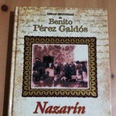 Libros de segunda mano: NAZARÍN (BENITO PÉREZ GALDÓS). Lote 223864548