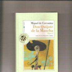Libros de segunda mano: 2571. MIGUEL DE CERVANTES. EL QUIJOTE DE LA MANCHA (TOMO 1). Lote 225205625
