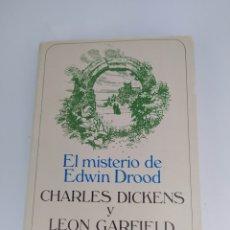 Libros de segunda mano: EL MISTERIO DE EDWIN DROOD CHARLES DICKENS Y LEÓN GARFIELD. Lote 225283040