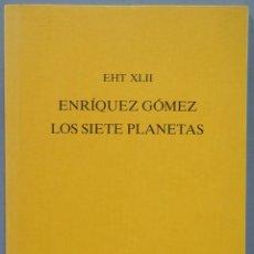 Libros de segunda mano: LOS SIETE PLANETAS. ENRIQUE GOMEZ. EXT XLII. Lote 225292025